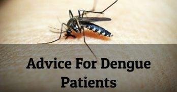 Advice For Dengue Patients