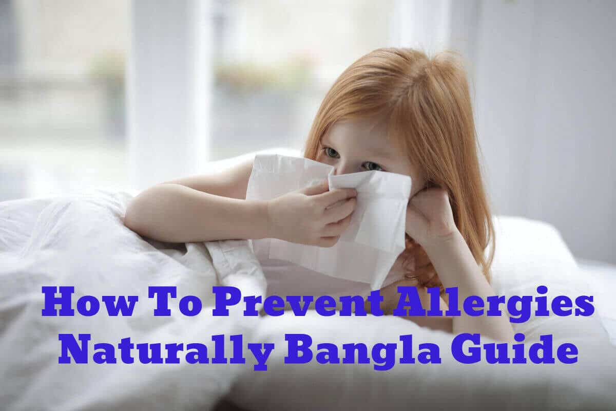 How To Prevent Allergies Naturally Bangla Guide